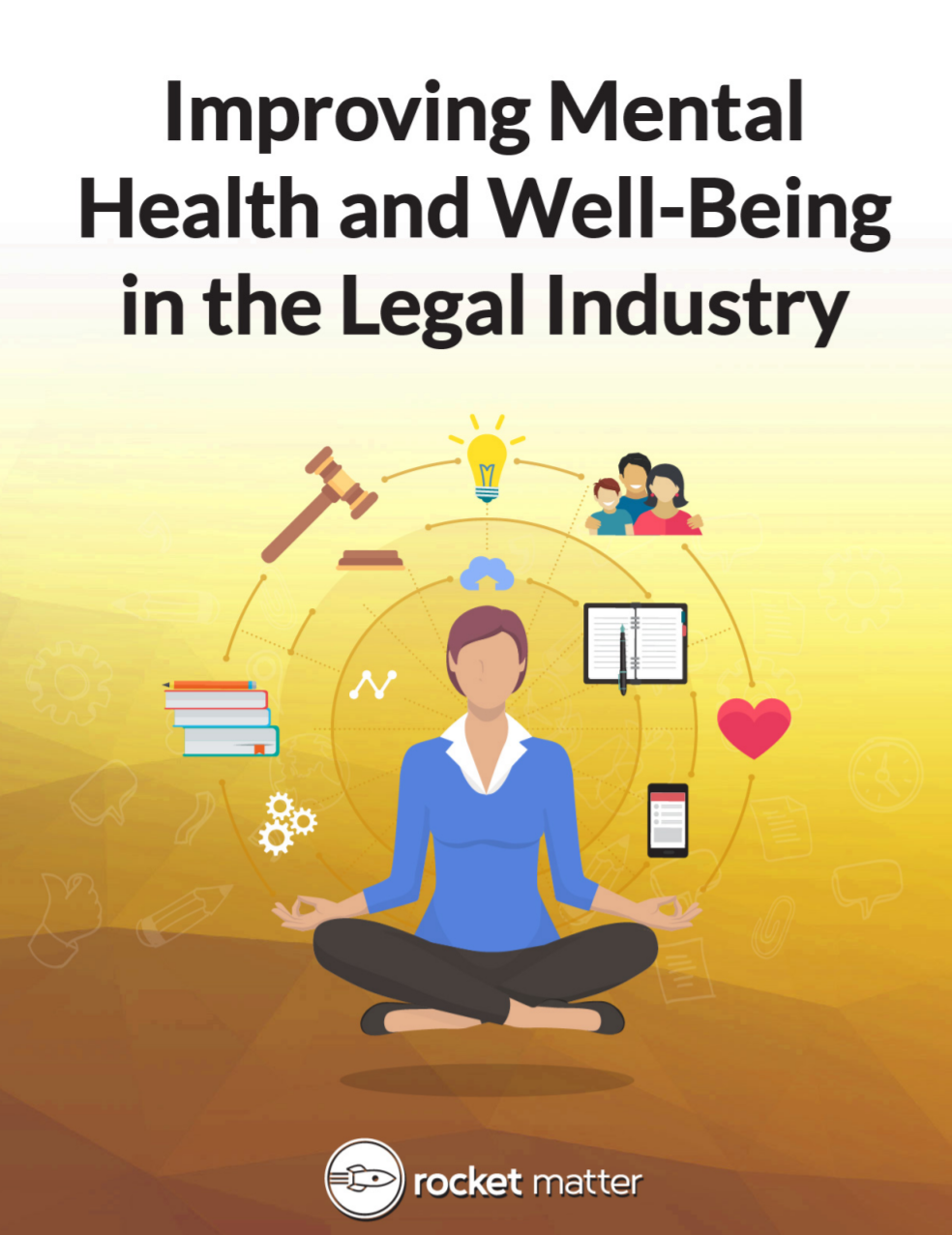 Improving Mental Health and Well-Being in the Legal Industry